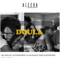 Aleeka Les Doulas: accompagner la naissance sans discriminer